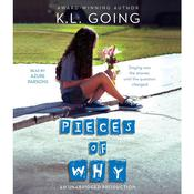 Pieces of Why, by K. L. Going