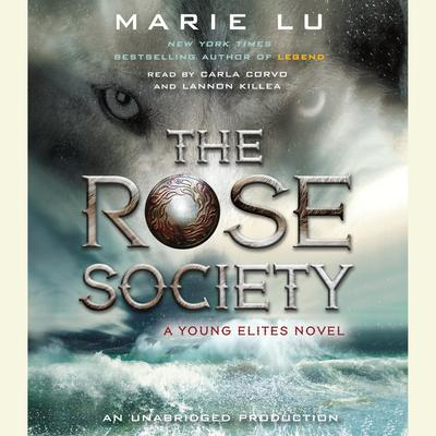 The Rose Society Audiobook, by Marie Lu