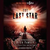 The Last Star: The Final Book of the 5th Wave, by Rick Yancey|
