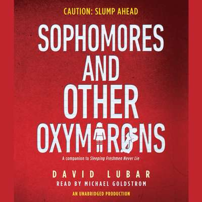 Sophomores and Other Oxymorons Audiobook, by David Lubar