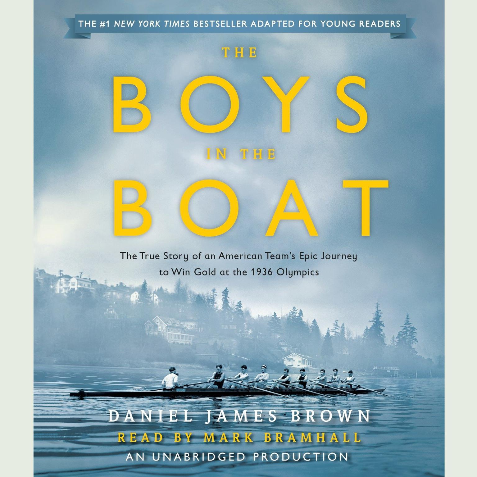 Printable The Boys in the Boat (Young Readers Adaptation): The True Story of an American Team's Epic Journey to Win Gold at the 1936 Olympics Audiobook Cover Art