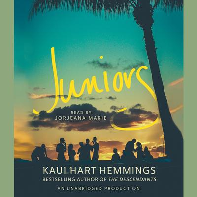 Juniors Audiobook, by Kaui Hart Hemmings