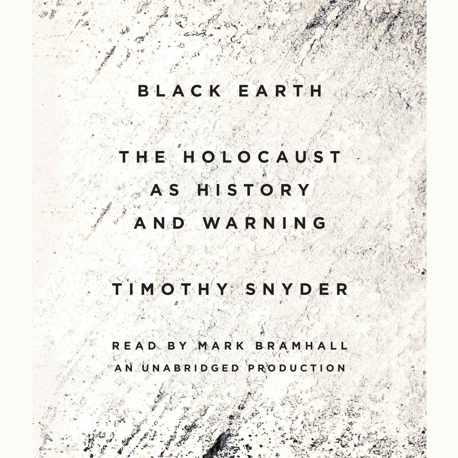 Printable Black Earth: The Holocaust as History and Warning Audiobook Cover Art