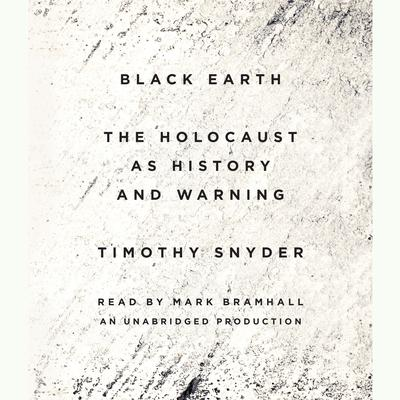 Black Earth: The Holocaust as History and Warning Audiobook, by Timothy Snyder