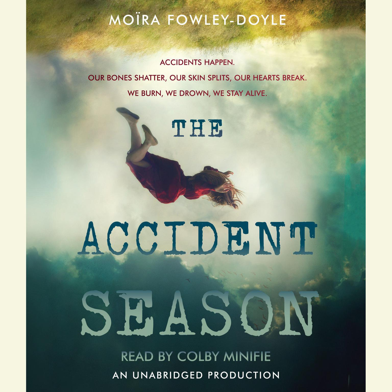 Printable The Accident Season Audiobook Cover Art