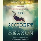 The Accident Season, by Moïra Fowley-Doyle