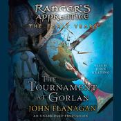 The Tournament at Gorlan Audiobook, by John Flanagan, John A. Flanagan