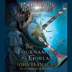 The Tournament at Gorlan Audiobook, by John Flanagan