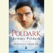 Jeremy Poldark: A Novel of Cornwall, 1783-1787, by Winston Graham