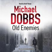 Old Enemies Audiobook, by Michael Dobbs