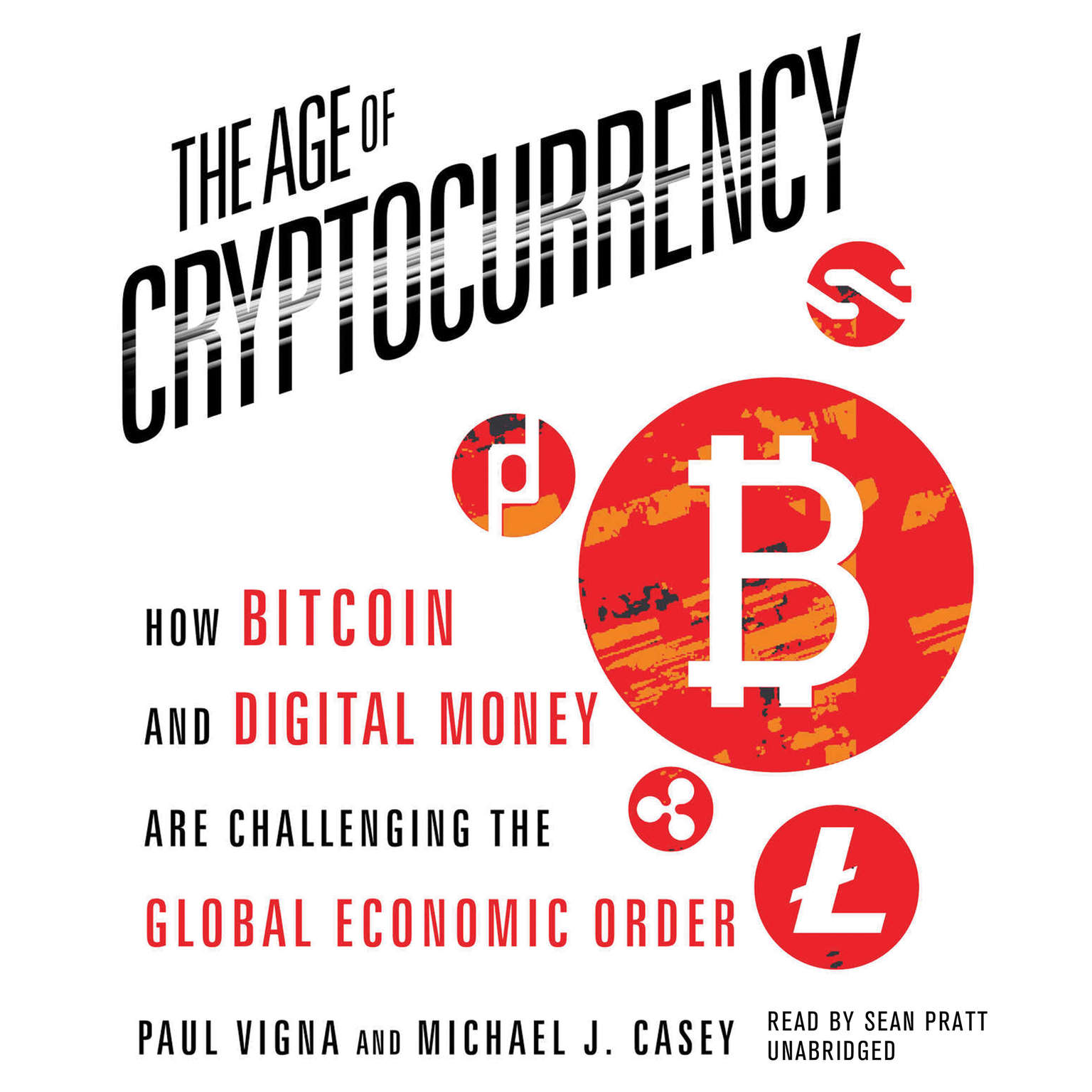 Printable The Age of Cryptocurrency: How Bitcoin and Digital Money Are Challenging the Global Economic Order Audiobook Cover Art