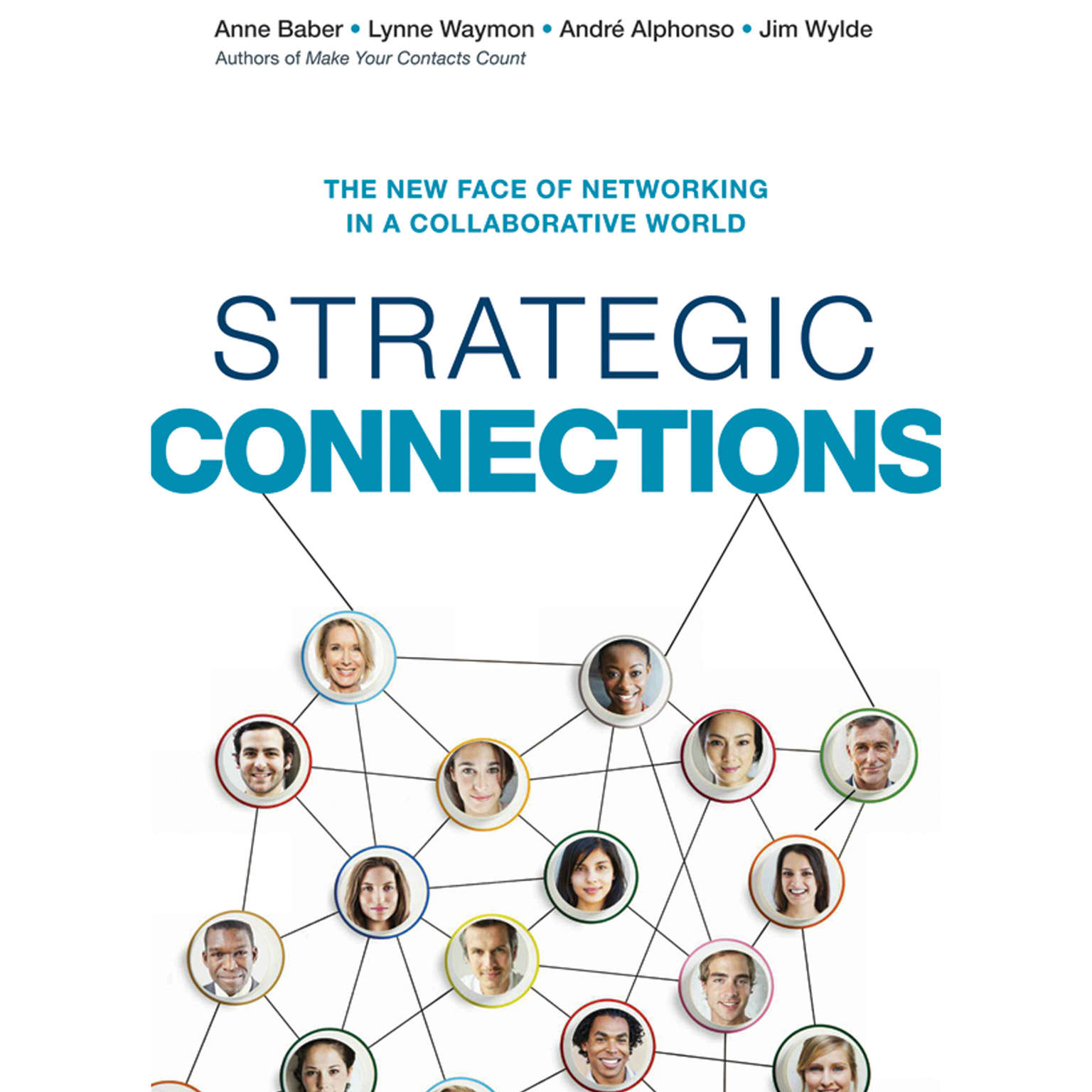 Printable Strategic Connections: The New Face of Networking in a Collaborative World Audiobook Cover Art