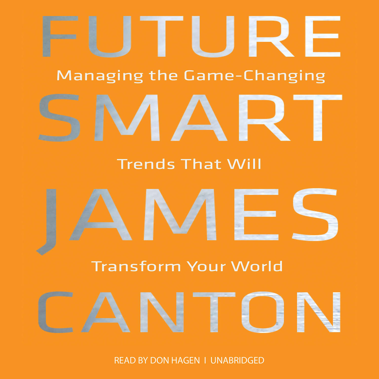 Printable Future Smart: Managing the Game-Changing Trends That Will Transform Your World Audiobook Cover Art