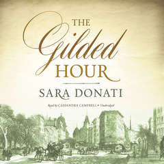 The Gilded Hour Audiobook, by Sara Donati