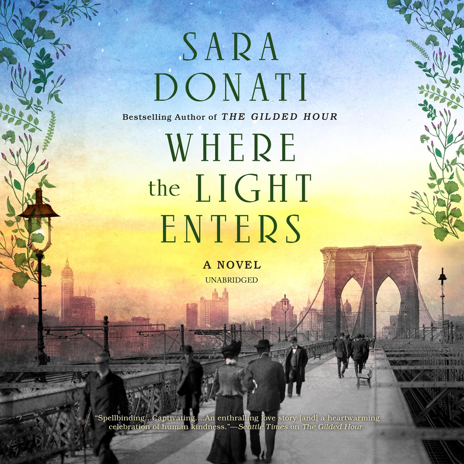 Where the Light Enters Audiobook, by Sara Donati