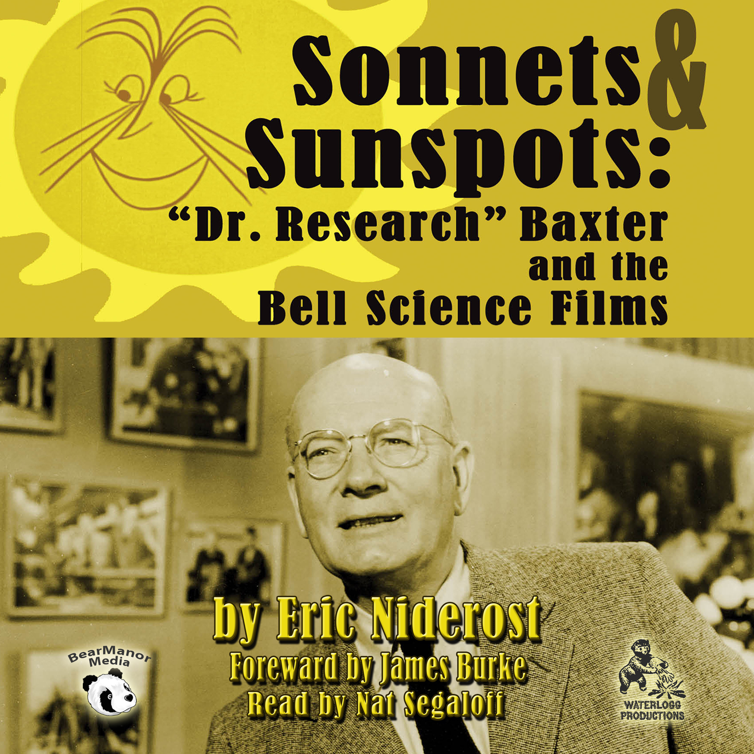 "Printable Sonnets & Sunspots: ""Dr. Research"" Baxter and the Bell Science Films Audiobook Cover Art"