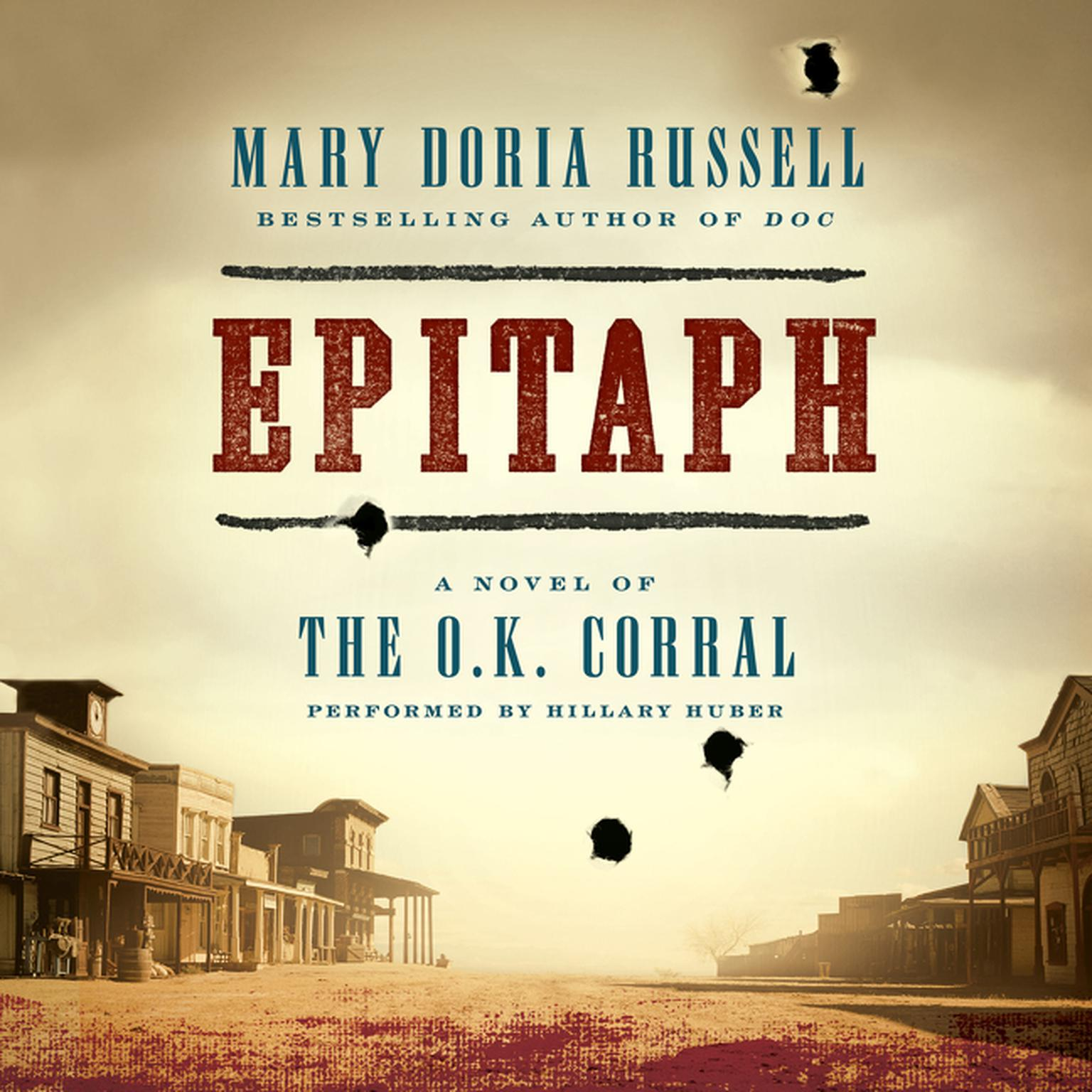 Printable Epitaph: A Novel of the O.K. Corral Audiobook Cover Art