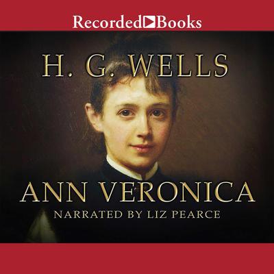 Ann Veronica Audiobook, by H. G. Wells