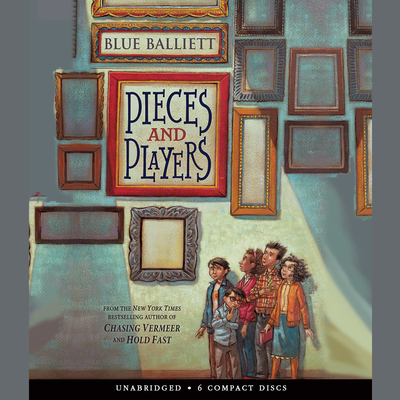 Pieces and Players Audiobook, by Blue Balliett