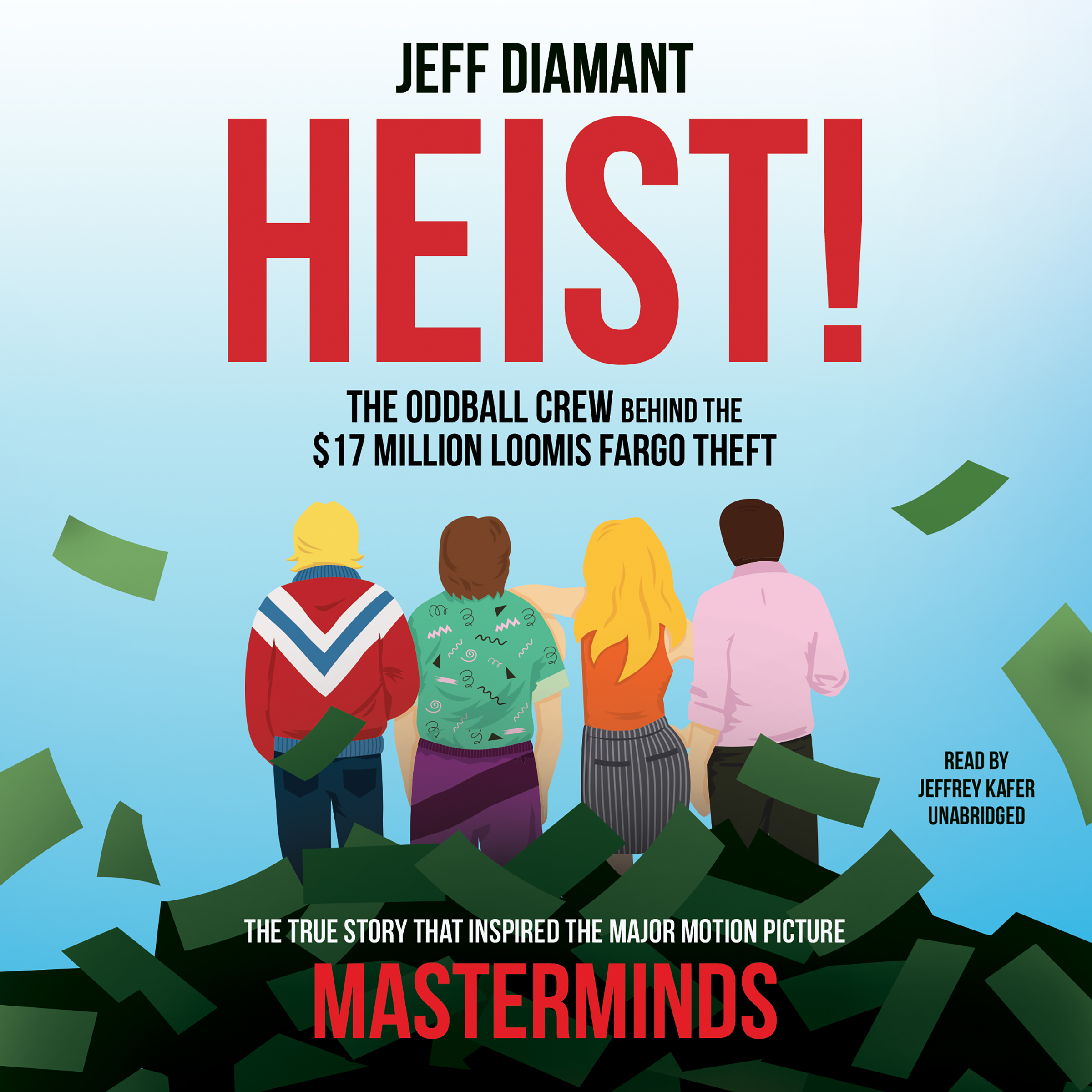 Printable Heist: The Oddball Crew behind the $17 Million Loomis Fargo Theft Audiobook Cover Art