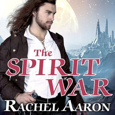 The Spirit War Audiobook, by Rachel Aaron
