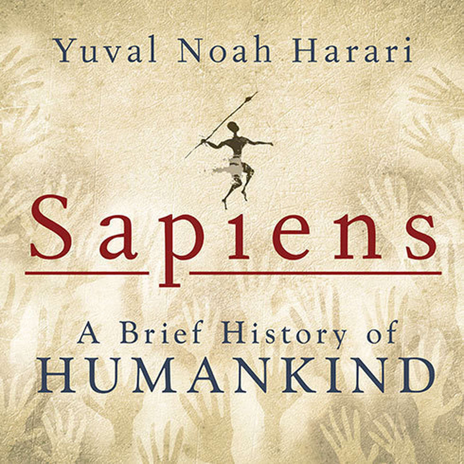 Download Sapiens Audiobook By Yuval Noah Harari For Just 5 95