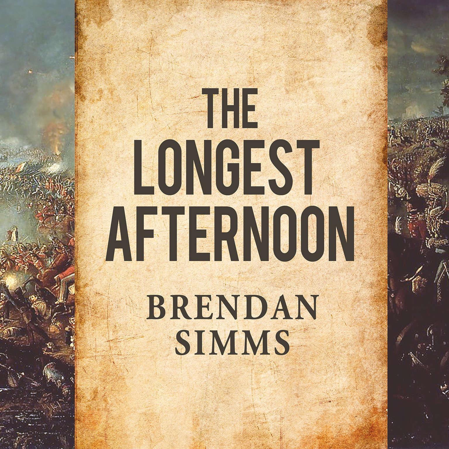 Printable The Longest Afternoon: The 400 Men Who Decided the Battle of Waterloo Audiobook Cover Art
