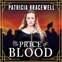 The Price of Blood Audiobook, by Patricia Bracewell