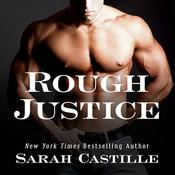 Rough Justice, by Sarah Castille
