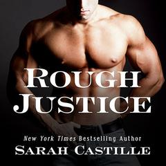 Rough Justice Audiobook, by Sarah Castille