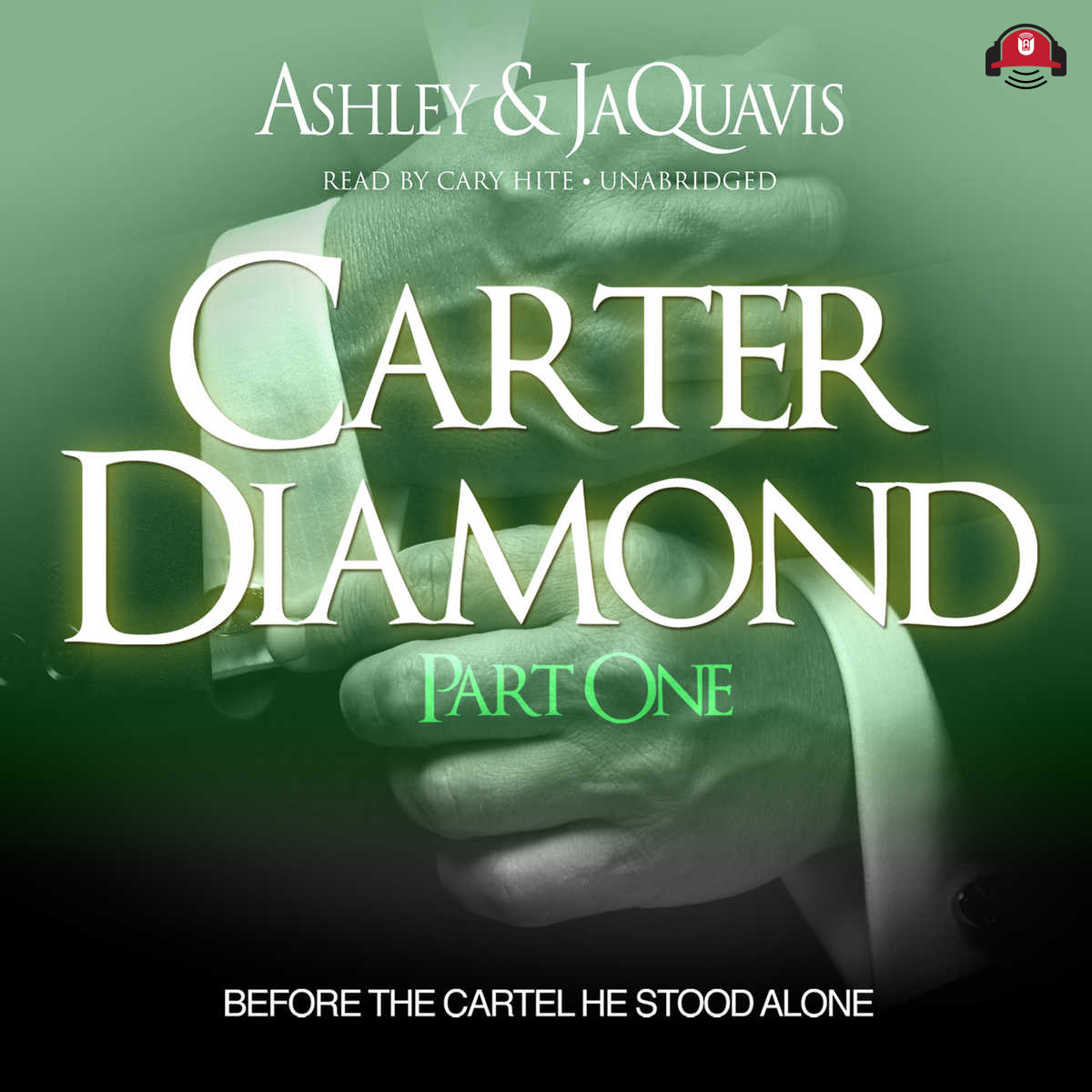 Printable Carter Diamond: Before the Cartel He Stood Alone Audiobook Cover Art