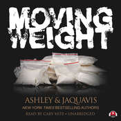 Moving Weight, by Ashley & JaQuavis