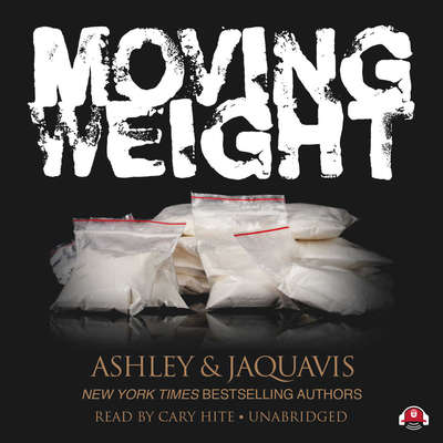 Moving Weight Audiobook, by Ashley & JaQuavis
