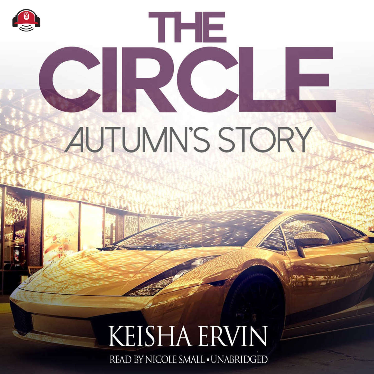The Circle: Autumn's Story Audiobook, by Keisha Ervin