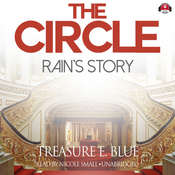 The Circle: Rain's Story Audiobook, by Treasure E. Blue
