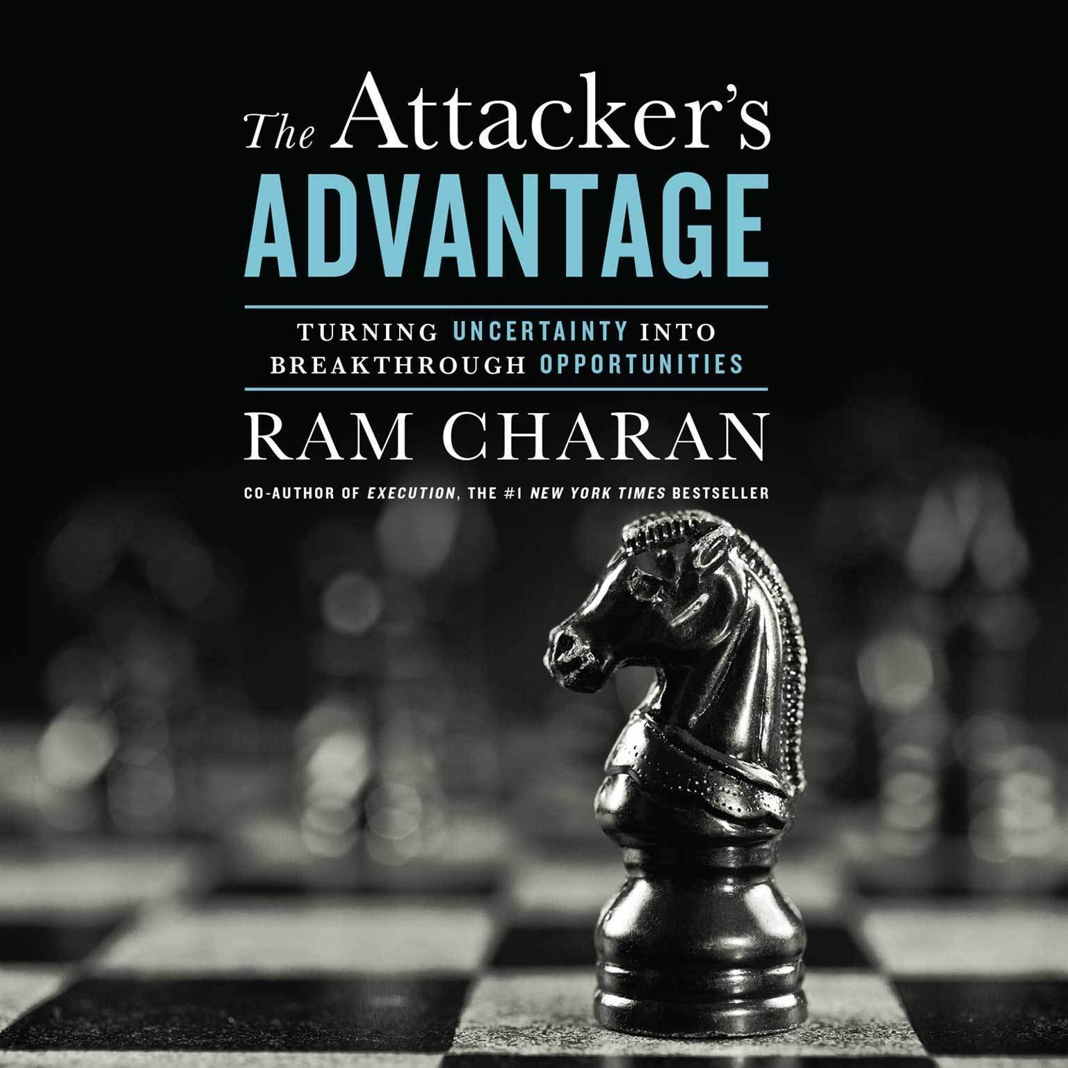 Printable The Attacker's Advantage: Uncertainty's Upside Audiobook Cover Art