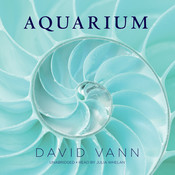 Aquarium, by David Vann