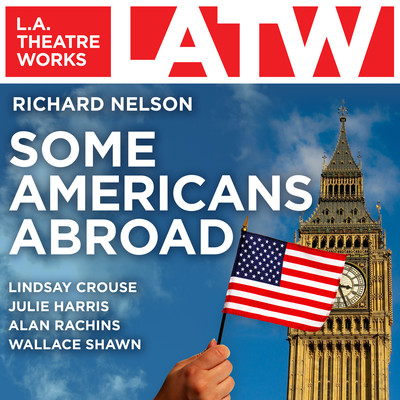 Some Americans Abroad Audiobook, by Richard Nelson