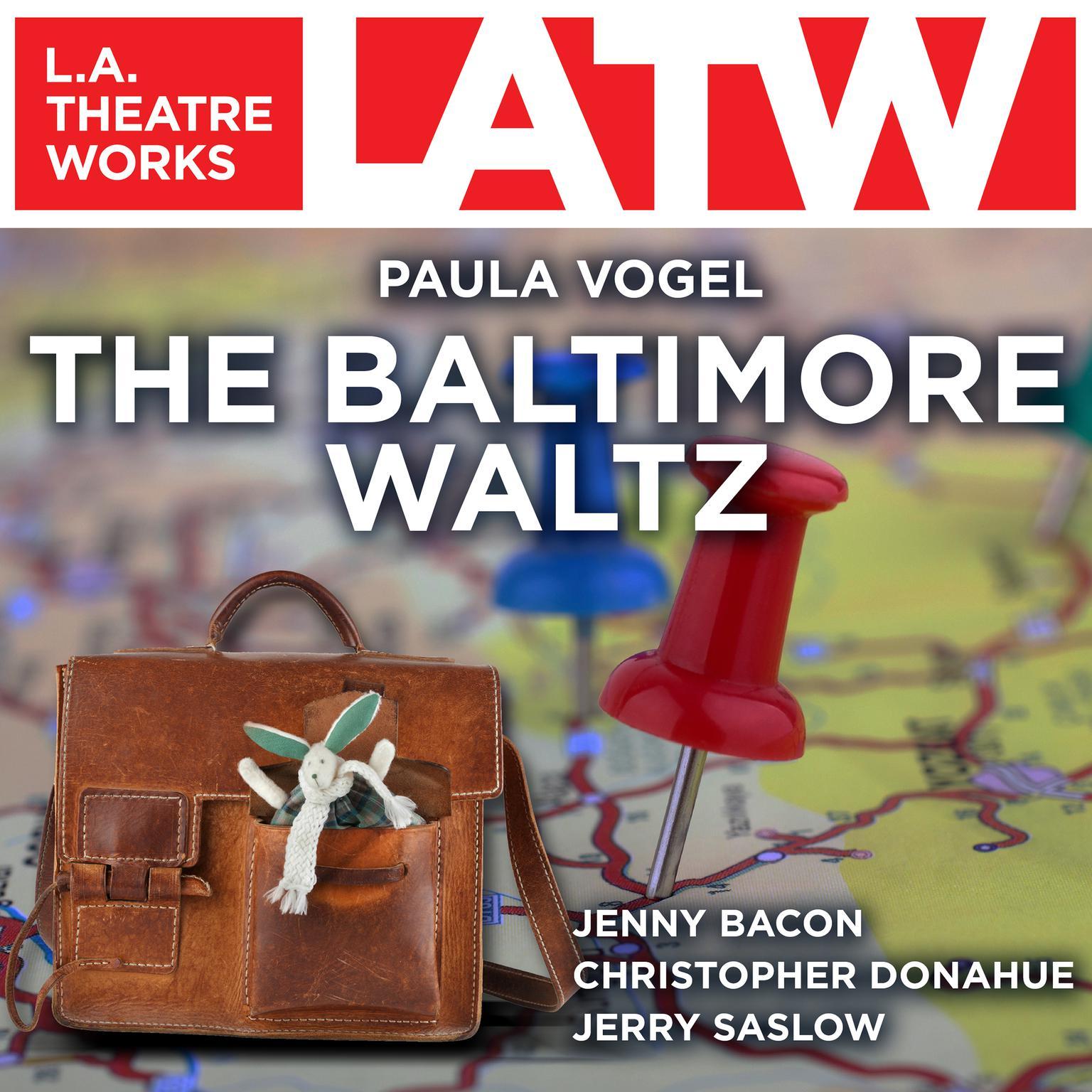 The Baltimore Waltz Audiobook, by Paula Vogel