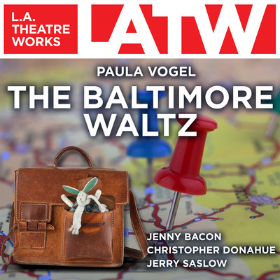 The Baltimore Waltz Audiobook, by Paula Vogel