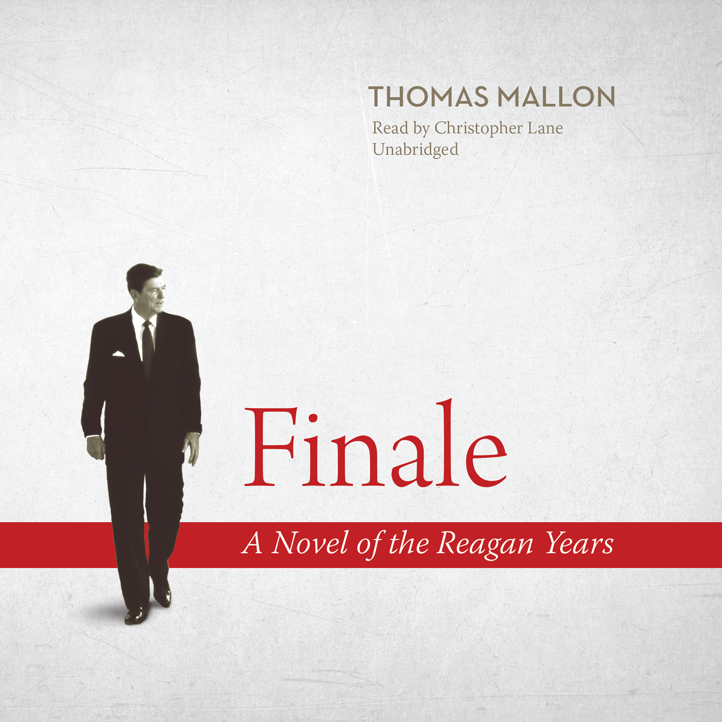 Printable Finale: A Novel of the Reagan Years Audiobook Cover Art