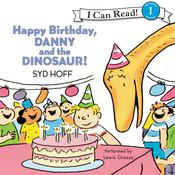 Happy Birthday, Danny and the Dinosaur!, by Syd Hoff, Lewis Grosso
