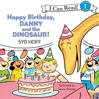 Happy Birthday, Danny and the Dinosaur! Audiobook, by