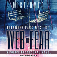 Web of Fear: A Police Procedural Novel Audiobook, by Mike Omer