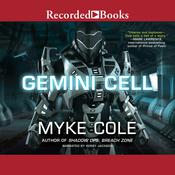 Gemini Cell, by Myke Cole
