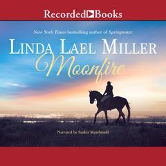 Moonfire Audiobook, by Linda Lael Miller