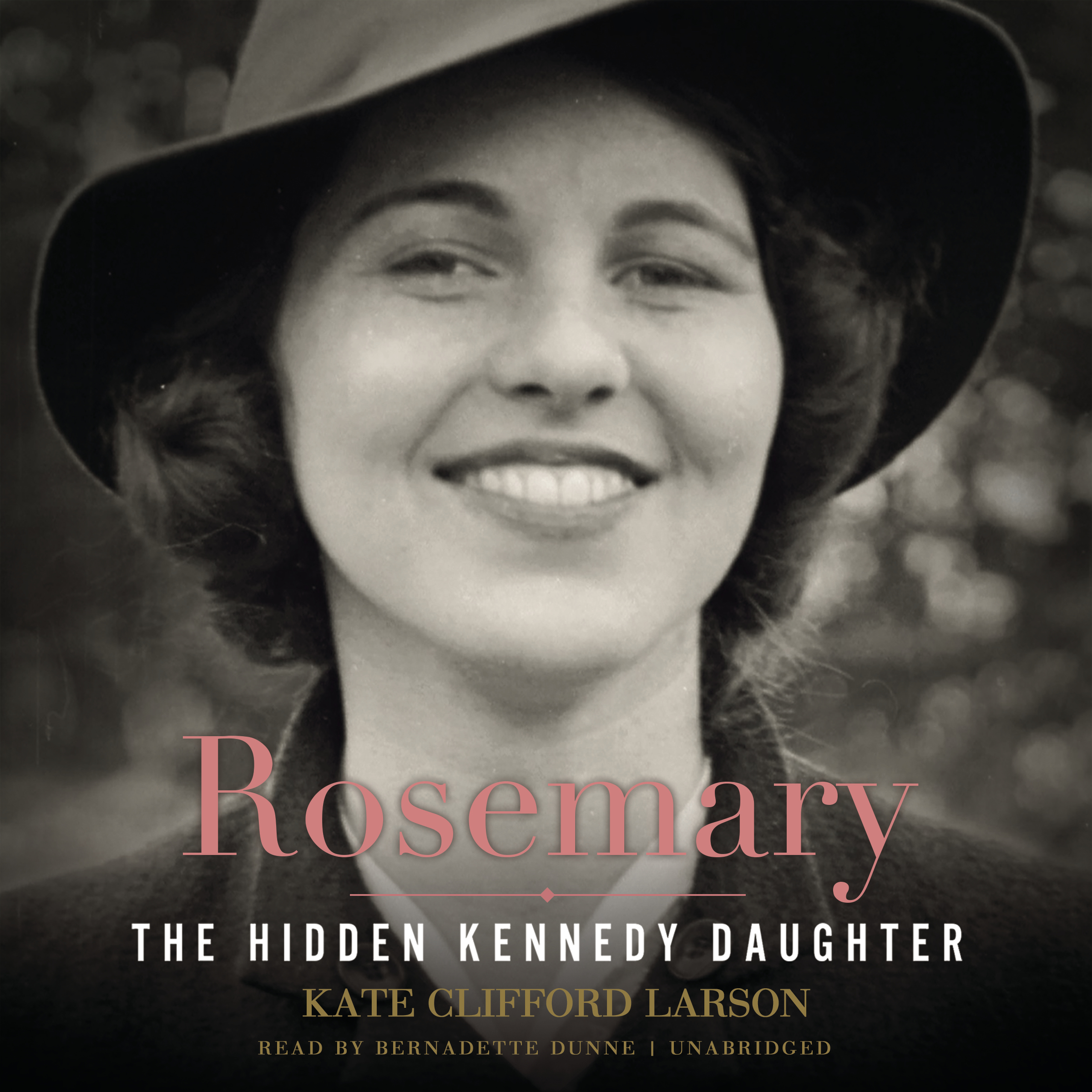 Printable Rosemary: The Hidden Kennedy Daughter Audiobook Cover Art
