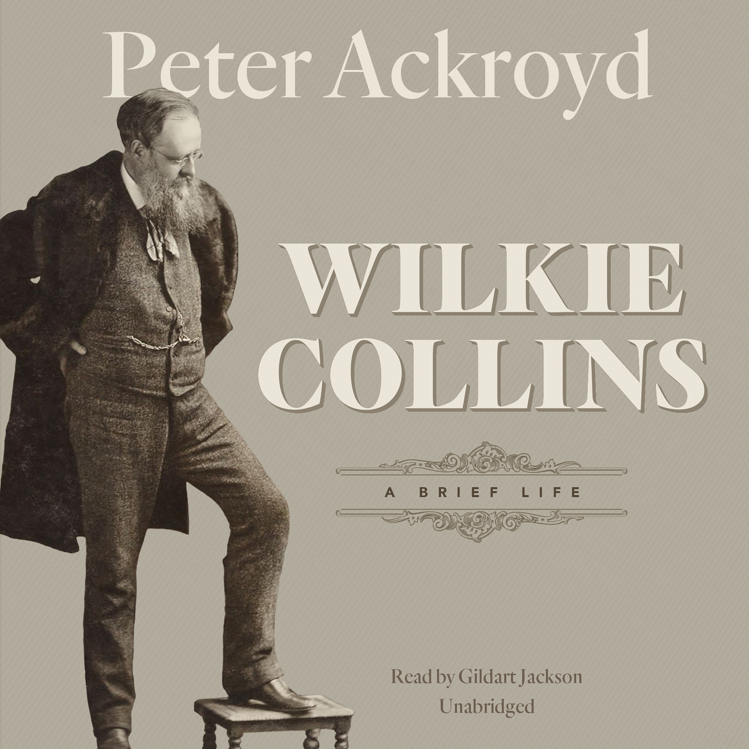 Printable Wilkie Collins: A Brief Life Audiobook Cover Art
