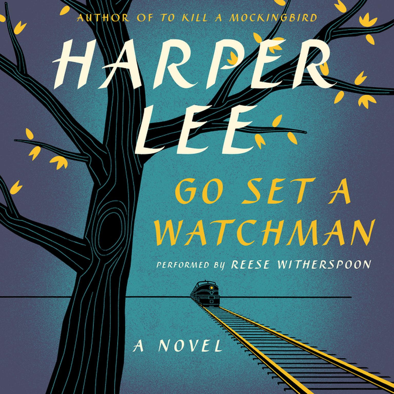 Printable Go Set a Watchman: A Novel Audiobook Cover Art