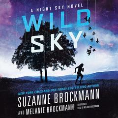 Wild Sky Audiobook, by Suzanne Brockmann, Melanie Brockmann